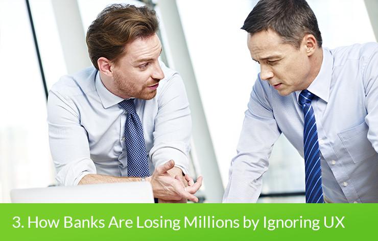 banks-loosing-millions-ignore-ux-uxda